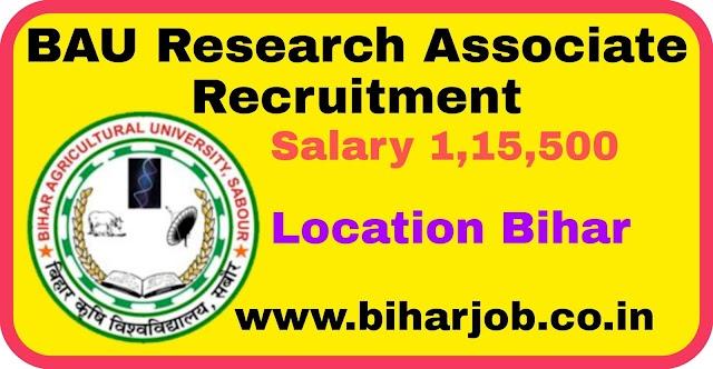 Bihar BAU Research Associate Recruitment 2020