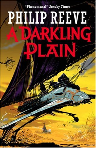 'a darkling plain' book cover by Philip Reeve