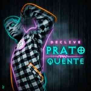Declive – Prato Quente ( 2020 ) [DOWNLOAD]