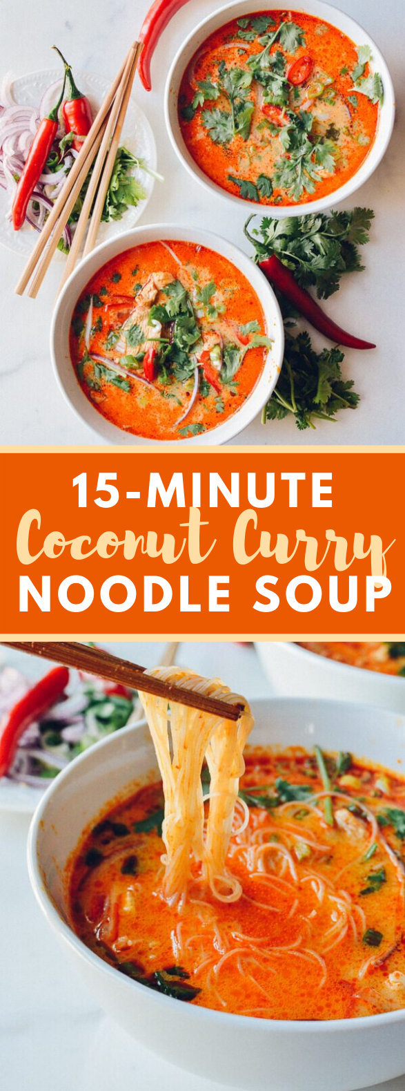 15-MINUTE COCONUT CURRY NOODLE SOUP #vegetarian #dinner