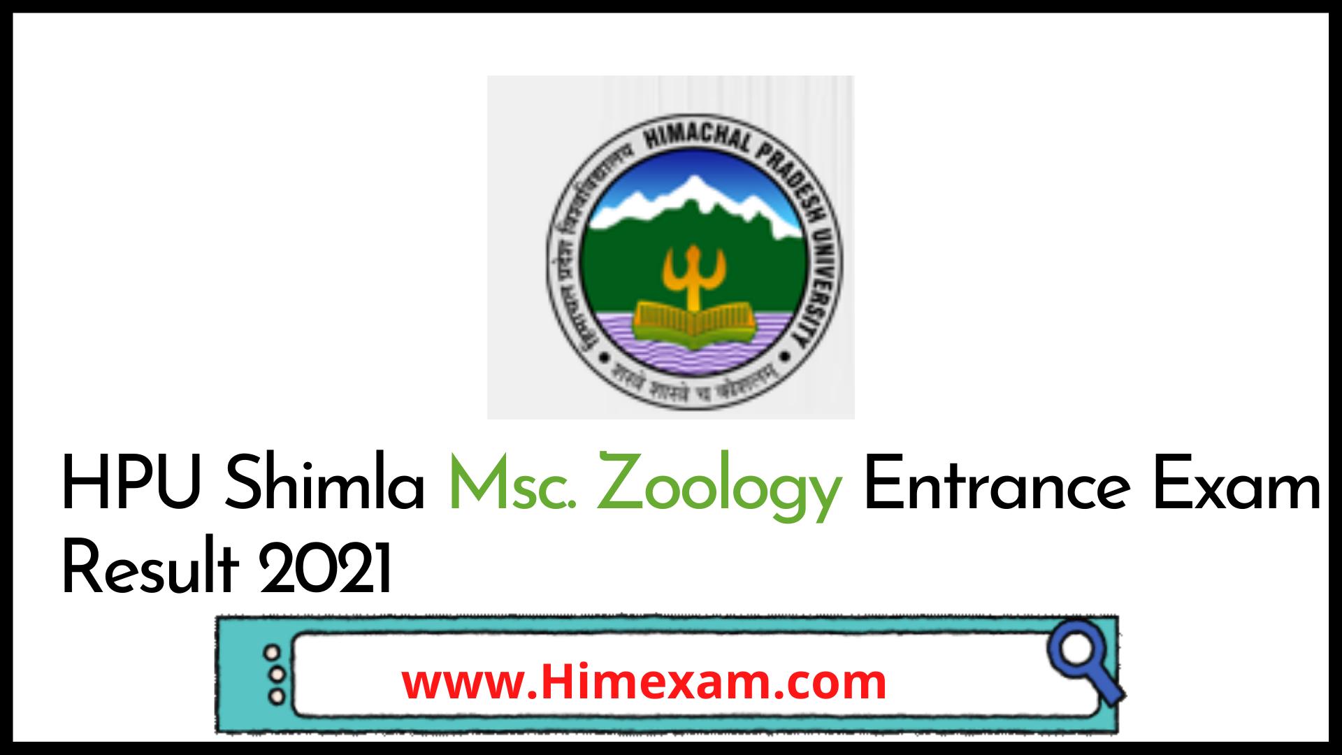 HPU Shimla Zoology Entrance Exam Result 2021