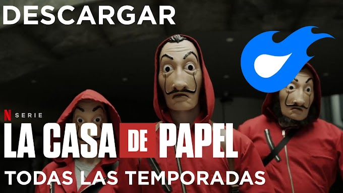 ✅ | DESCARGAR LA CASA DE PAPEL - TODAS LAS TEMPORADAS [DUAL - 1080P] | 2020