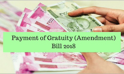 Payment of Gratuity (Amendment) Bill 2018