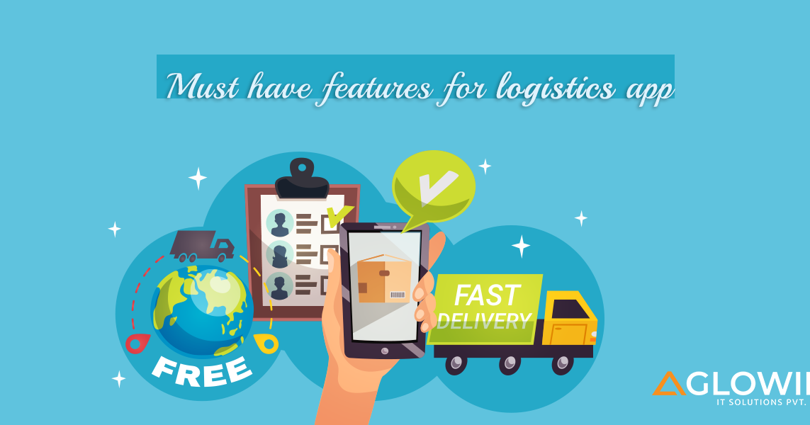 Must-have features for logistics app
