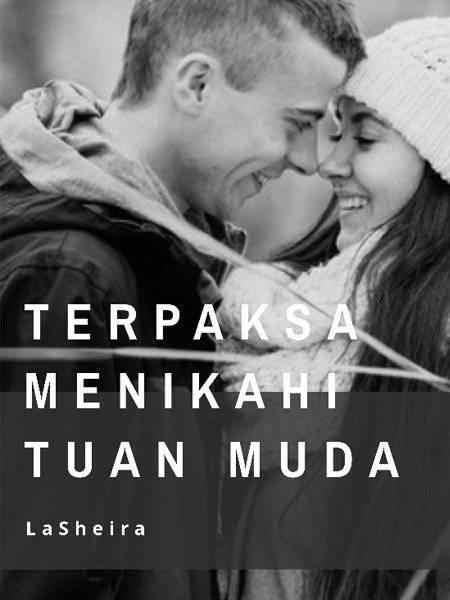 Novel Terpaksa Menikahi Tuan Muda Karya LaSheira PDF