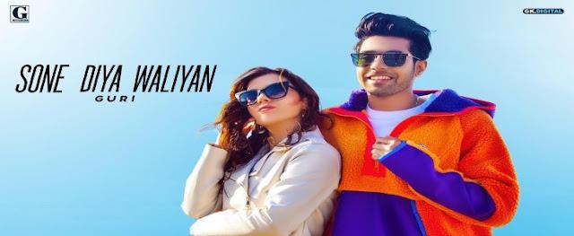 Sone Diya Waliyan Lyrics by Guri