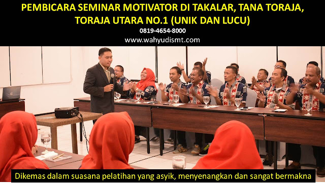 PEMBICARA SEMINAR MOTIVATOR DI TAKALAR, TANA TORAJA, TORAJA UTARA  NO.1,  Training Motivasi di TAKALAR, TANA TORAJA, TORAJA UTARA , Softskill Training di TAKALAR, TANA TORAJA, TORAJA UTARA , Seminar Motivasi di TAKALAR, TANA TORAJA, TORAJA UTARA , Capacity Building di TAKALAR, TANA TORAJA, TORAJA UTARA , Team Building di TAKALAR, TANA TORAJA, TORAJA UTARA , Communication Skill di TAKALAR, TANA TORAJA, TORAJA UTARA , Public Speaking di TAKALAR, TANA TORAJA, TORAJA UTARA , Outbound di TAKALAR, TANA TORAJA, TORAJA UTARA , Pembicara Seminar di TAKALAR, TANA TORAJA, TORAJA UTARA