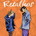 Resenha | Retalhos