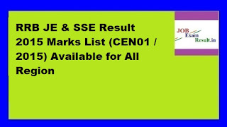 RRB JE & SSE Result 2015 Marks List (CEN01 / 2015) Available for All Region