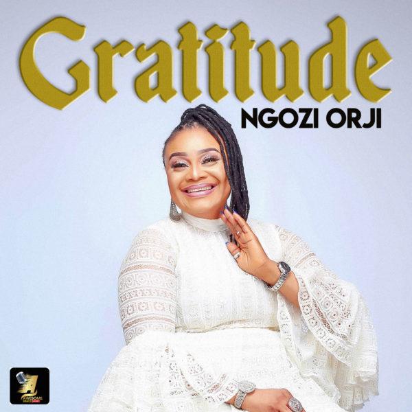 Album: Ngozi Orji – Gratitude