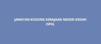 Jawatan Kosong Kerajaan Kedah 2019 (SPA)
