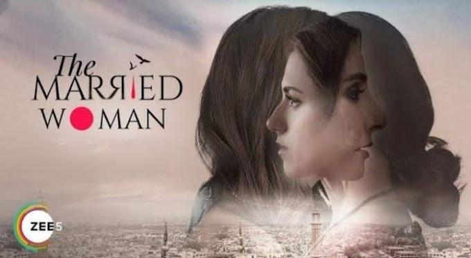The Married Woman (2021)  - Zee5 Web Series Season 1 (Ep011)