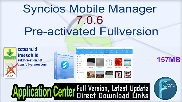 Syncios Mobile Manager 7.0.6 Pre-activated Fullversion