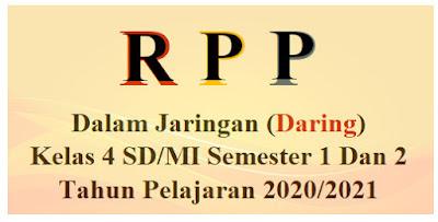 RPP Daring Kelas 4 SD-MI Semester 1 Dan 2 K13 Edisi 2020