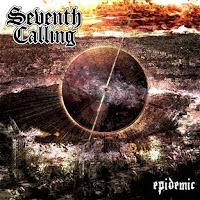 """Ο δίσκος των Seventh Calling """"Epidemic"""""""