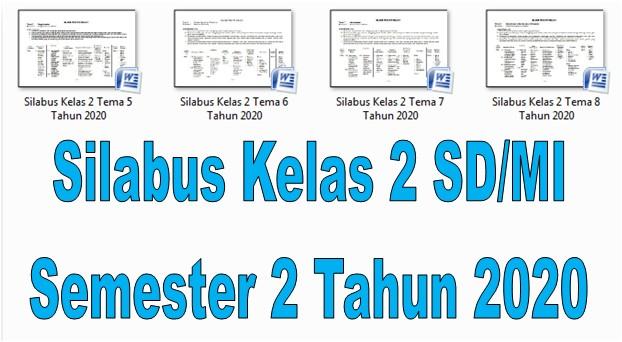 Silabus Kelas 2 SD/MI Semester 2 Tahun 2020 - Guru Krebet 3