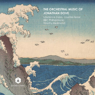 Jonathan Dove: Orchestral Music - Orchid Classics
