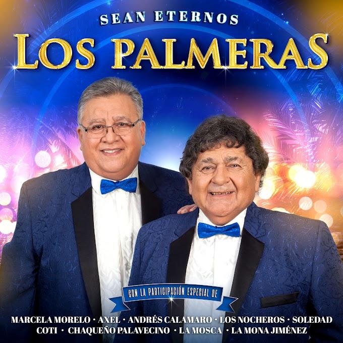 SEAN ETERNOS LOS PALMERAS (2019) - Los Palmeras