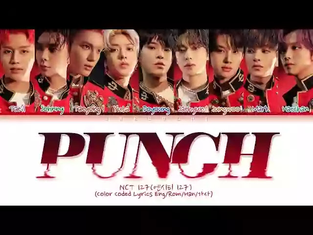 NCT 127 - Punch Lyrics - Translate | Lyrics Anthem