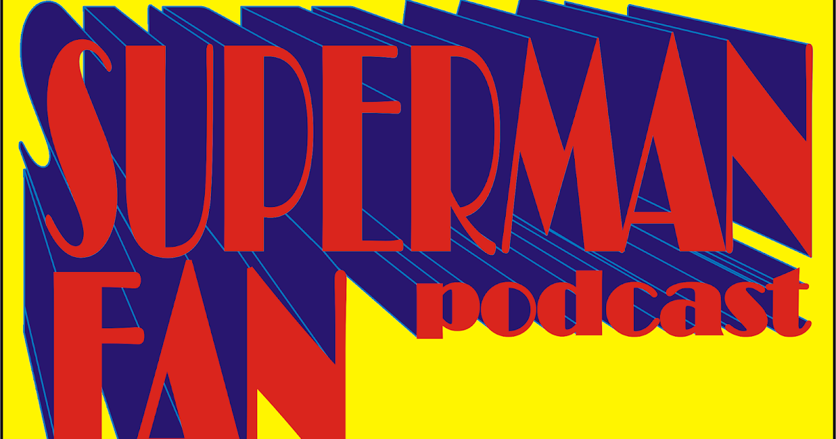 Episode #396: Superman 2020: The Year In Review!
