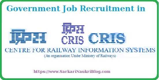 CRIS Government Job Vacancy Recruitment
