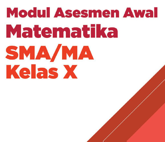 Modul Asesmen Diagnosis Awal Pembelajaran Matematika Kelas 10 SMA/MA