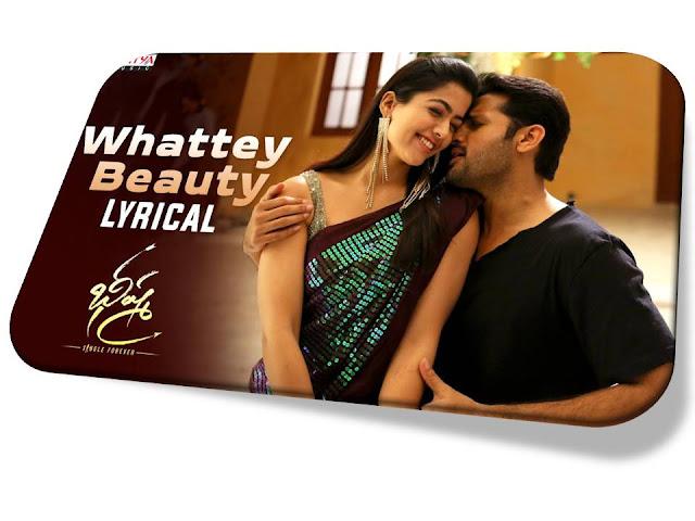 Whattey Beauty Song Lyrics in Telugu   Bheeshma   Nithiin   Rashmika