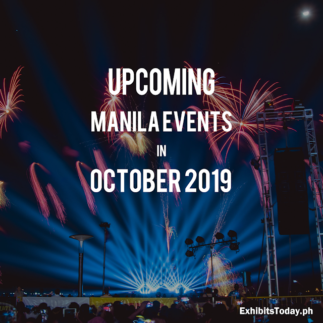 Upcoming Manila Events in October 2019
