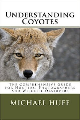 http://www.amazon.com/Understanding-Coyotes-Comprehensive-Photographers-Observers/dp/1517164710/ref=sr_1_1?ie=UTF8&qid=1452087571&sr=8-1&keywords=understanding+coyotes+michael+huff