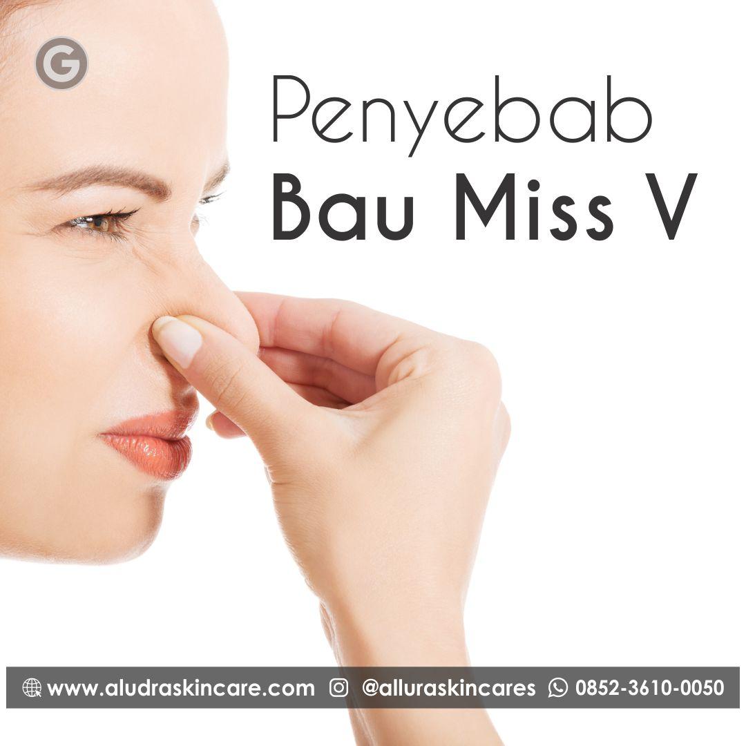 penyebab bau miss v, +62 852-3610-0050