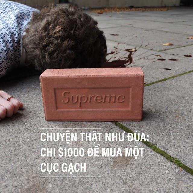 Vì sao tín đồ thời trang sẵn sàng chi 1000 USD để mua 1 cục gạch in logo Supreme?