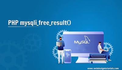 PHP mysqli_free_result() Function