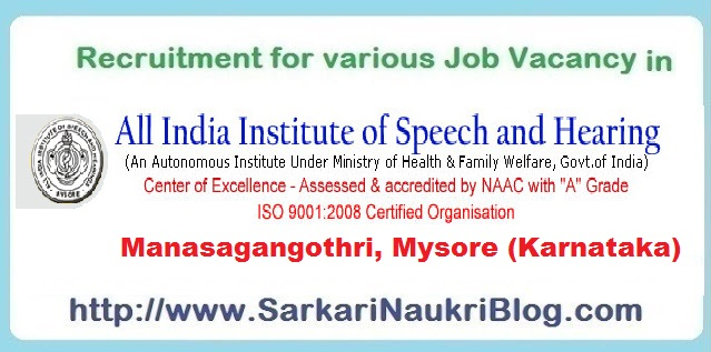 Naukri Vacancy Recruitment AIISH Mysuru