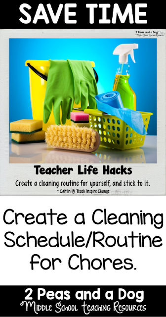Teacher Life Hack - Teachers create a manageable cleaning routine or schedule to help maintain a work-life-home balance.