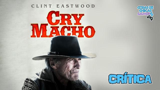 Crítica de Cry Macho de Clint Eastwood