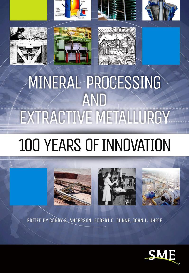 Mineral processing and extractive metallurgy – Corby G. Anderson