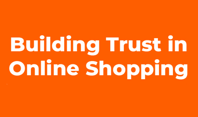 Building Trust In Online Shopping