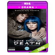 Te Amo Hasta La Muerte (2019) AMZN WEB-DL 720p Audio Dual Latino-Ingles