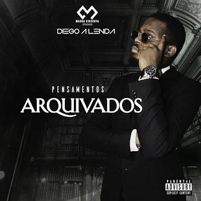 Diego A Lenda - EP Pensamentos  Arquivados ( Download )