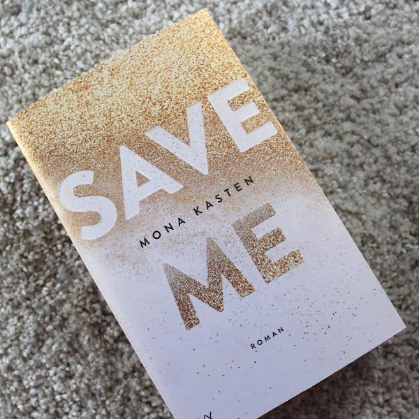 [Rezension] Mona Kasten - Save Me