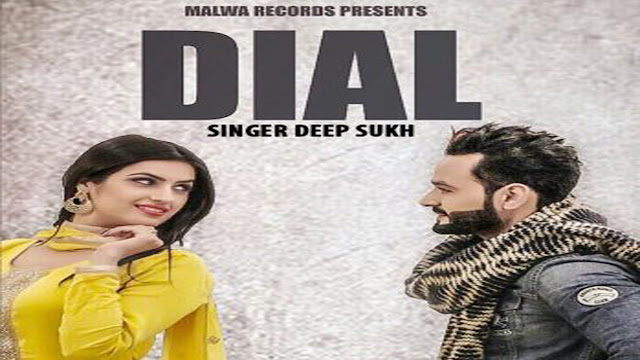 New Punjabi Song Dial Lyrics Deep Sukh Ft The Boss