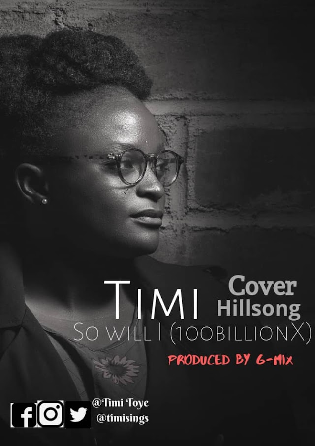 [Mp3] So will I (cover) by Timi
