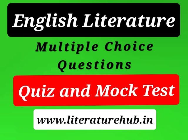 Mock_test_English_Literature_MCQ_for_Entrance_Exams : English Literature Practice Set