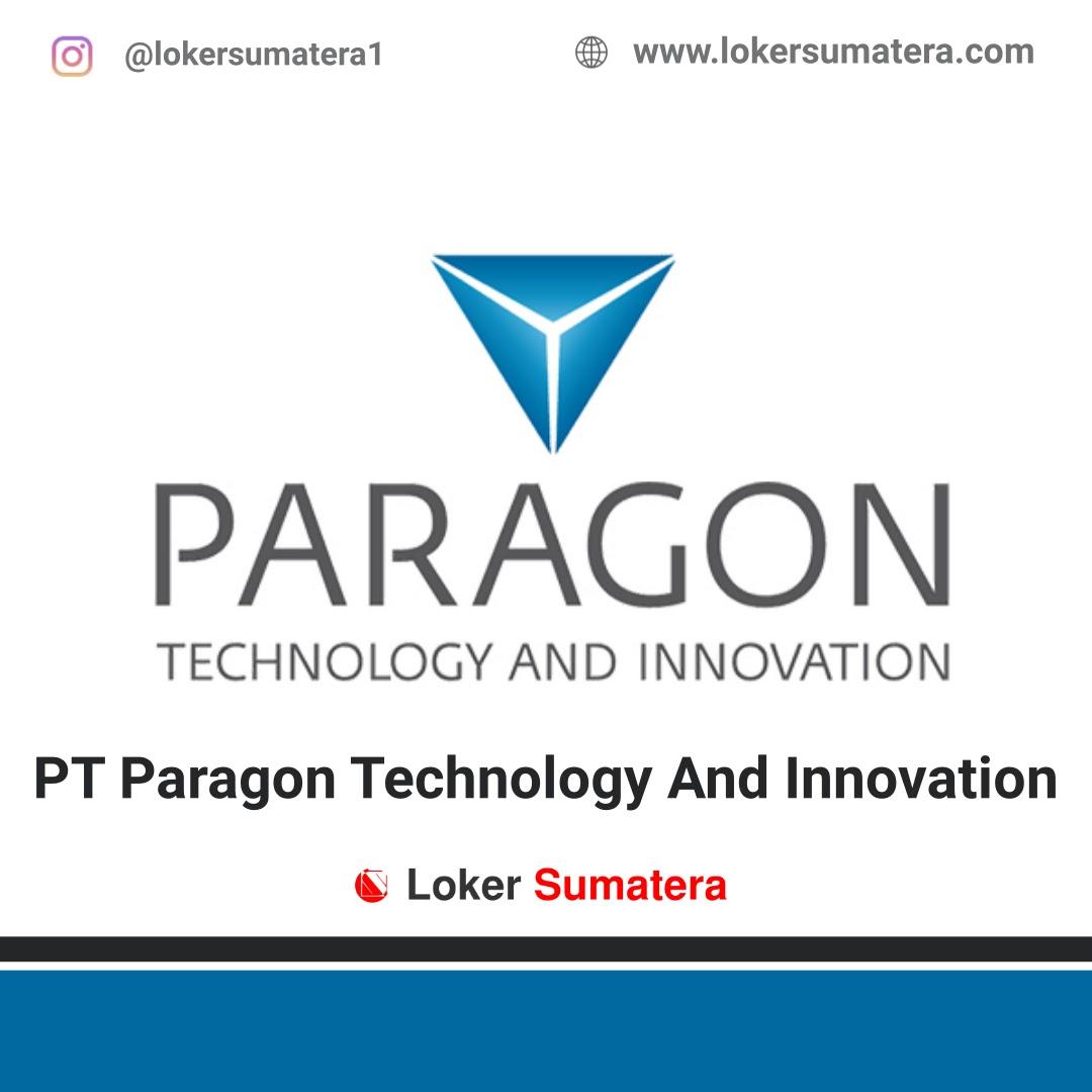 Lowongan Kerja Banda Aceh: PT Paragon Technology And Innovation Oktober 2020