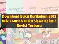 Download Buku Tematik Kelas 2 SD/MI Semester 2 Lengkap Tema 5, 6, 7, 8, Buku Guru dan Buku Siswa Revisi Terbaru