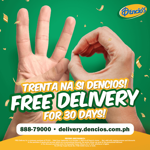 FREE DELIVERY for every minimum order of P1,000 done through Dencio's website