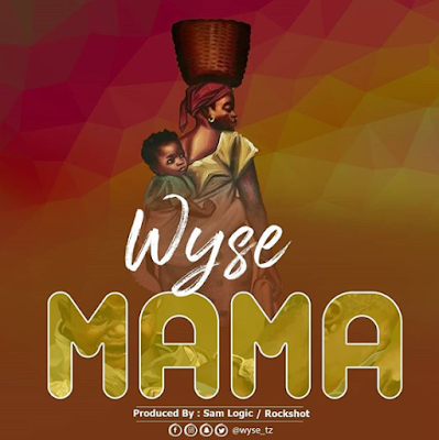 WYSE - MAMA (Official Audio) Mp3 DOWNLOAD