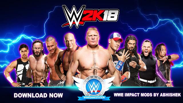 Wwe Impact Mods By Abhishek Wwe2k18 For Pc