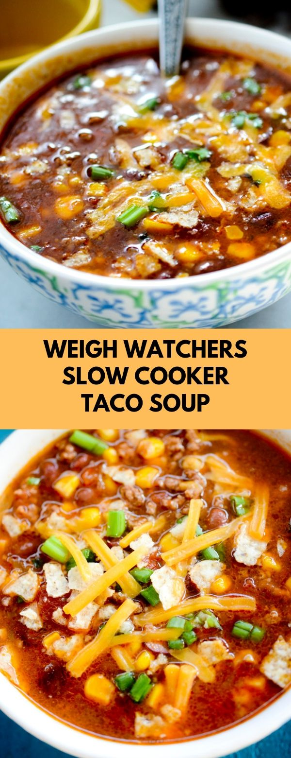WEIGH WATCHERS SLOW COOKER TACO SOUP #soup #slowcooker #weightwatchers