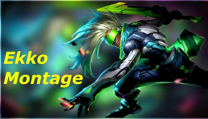 Ekko Montage by amigo681 *BoMb | League of Legends | LoL